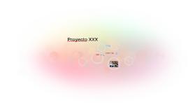Proyecto XXX