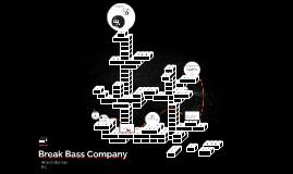 Break Bass Company