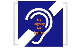 No Dignity for Joshua