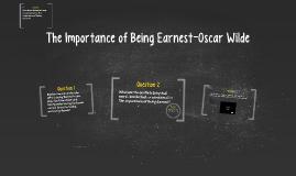 The Importance of Being Earnest-Oscar Wilde Test