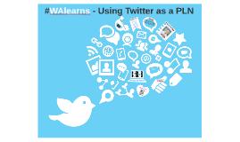 #WAlearns - Twitter for Teachers