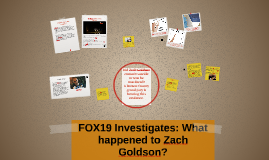 FOX19 Investigates: What happened to Zach Goldson?