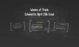 Waves of Trash