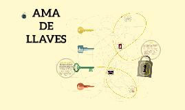 Copy of AMA DE LLAVES