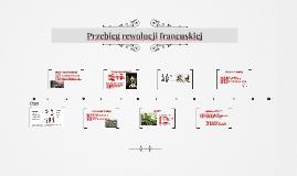 Przebieg rewolucji francuskiej