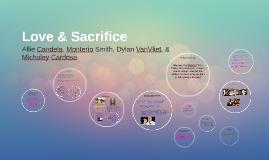Love & Sacrifice