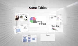 Goma Tables