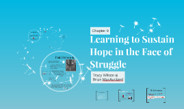 Learning to Sustain Hope