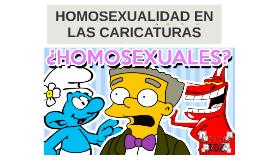 HOMOSEXUALIDAD EN LAS CARICATURAS