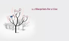 2.2 Blueprints for a Line