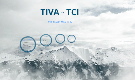 Copy of TIVA - TCI