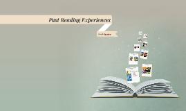 Past Reading Experiences