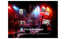 Copy of Presentasjon av Utsira Kommune Rogaland's Kulturkommune