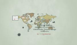 GLOBALIZACIÓN Y PROSPECTIVA EDUCATIVA