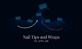Nail Tips and Wraps