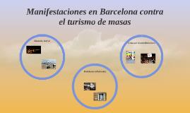 Manifestaciones en Barcelona contra el tursimo de masas