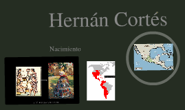 Copy of Hernán Cortés Oral Presentation Visual Aid