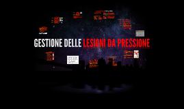 Copy of La gestione delle lesioni da pressione