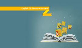 English 7B Unit 6 Terms