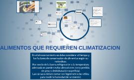 ALIMENTOS QUE REQUIEREN CLIMATIZACION