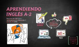 APRENDIENDO INGLÉS A-2