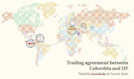 Colombia, UE and Peru