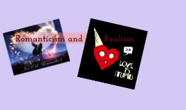 Romanticism & Realism