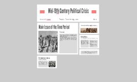 Mid-19th Century Political Crisis