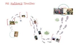 Ms. Hutson's Timeline