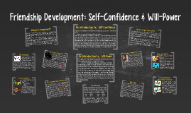 Copy of Friendship Development: Self-Confidence & Will-Power