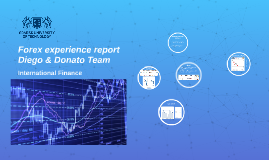 Forex report. Diego&Donato Team