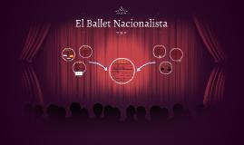El Ballet Nacionalista