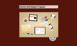 Stevens Red Wagon Program