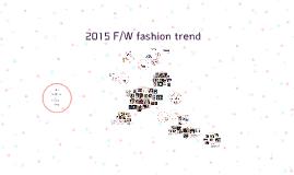 2015 F/W fashion trend