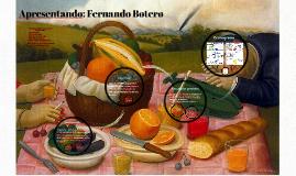 Apresentando: Fernando Botero