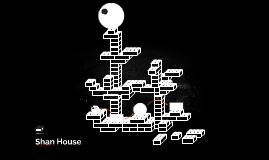 Shan House