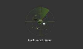 Black market: the war on drugs