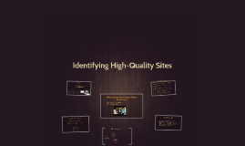 Identifying High-Quality Sites