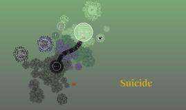 Copy of Suicide