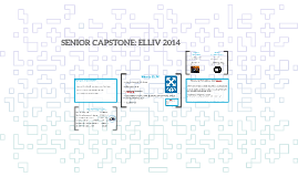 Copy of SENIOR CAPSTONE: ELLIV 2014