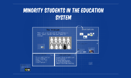 Minorities in the Education System