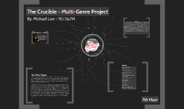 The Crucible - Multi-Genre Project