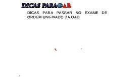 DICAS PARA PASSAR NO XIV EXAME DE ORDEM UNIFIVADO DA OAB
