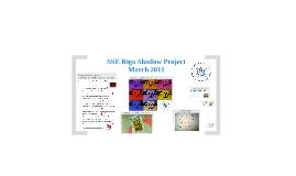 SSER Shadow day