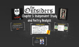 The Outsiders: Chapter 5 Poem Analysis