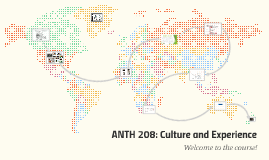 ANTH 208: Culture and Experience
