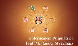 Aula 01 - Processo Saúde-Doença Mental - Prof. Jânder Magalhães