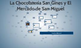 La Chocolatería San Gines y Mercado de San Miguel