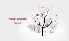Copy of Faulty Parallelism
