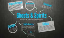 Ghosts & Spirits